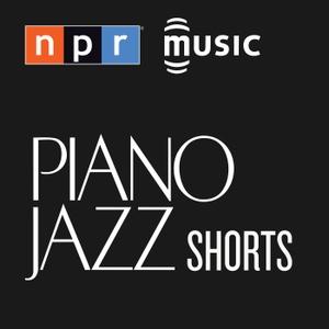 Piano Jazz Shorts by NPR
