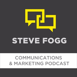 Steve Fogg Marketing & Communications Podcast by Interview with Justin Dean