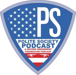 SAF's Polite Society Podcast by Second Amendment Foundation