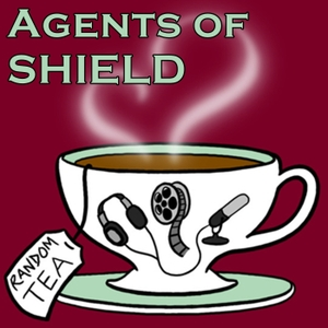 Agents of SHIELD by Random Tea Podcasts