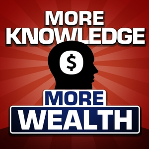 More Knowledge, More Wealth! by Gabriel Shahin CFP