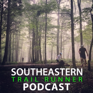 Southeastern Trail Runner Podcast by SETR