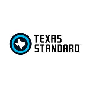 Texas Standard by Texas Standard