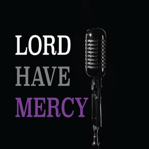 Lord Have Mercy by Crystal Cheatham