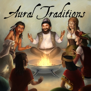Aural Traditions - An anthology of audio drama stories by Aural Traditions - An anthology of audio drama stories