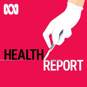 Health Report - Separate stories podcast by ABC Radio