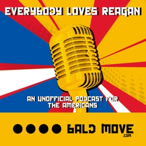Everybody Loves Reagan - An unofficial podcast for The Americans by Bald Move