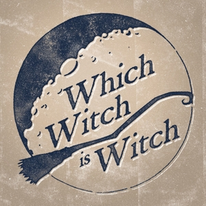 Which Witch Is Witch by Which Witch Is Witch