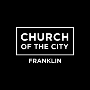 Church of the City - Franklin by Church of the City