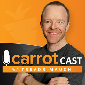 CarrotCast | Freedom, Flexibility, Finance & Impact for Real Estate Investors by Trevor Mauch