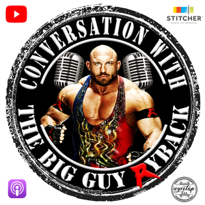 Conversation with the Big Guy Ryback by Ryback Reeves