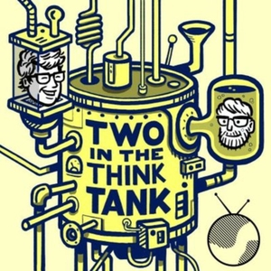 Two In The Think Tank by Planet Broadcasting