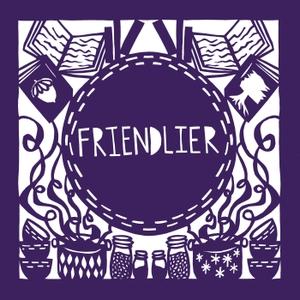 Friendlier by Sarah Kopper & Abby Olena