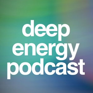 Deep Energy Podcast by Jim Butler