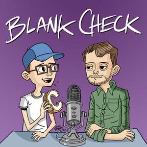 Blank Check with Griffin & David by audioBoom