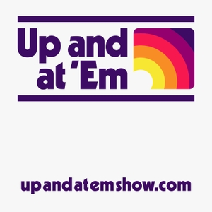 Up and At 'Em: Minnesota's Morning Podcast by Benjamin Kruse