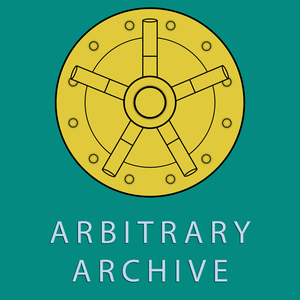 Arbitrary Archive by DJ and Travis Wheeler