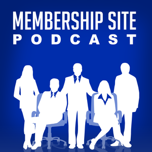 Membership Site Podcast: Passive Income, Online Business by Membership Site Podcast: Passive Income, Online Business