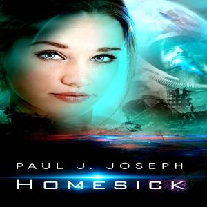 Homesick by Paul J. Joseph