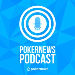 PokerNews Podcast by PokerNews Podcast