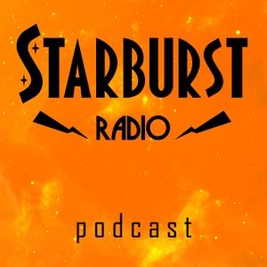STARBURST Radio Podcast by Starburst Magazine Limited