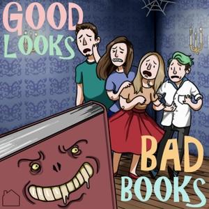 Good Looks Bad Books by Good Looks Bad Books