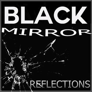 Black Mirror Reflections Video by Baldwin, Hern