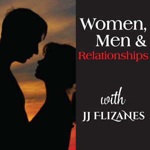 Women, Men & Relationships by JJ Flizanes