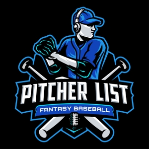 Pitcher List Fantasy Baseball Podcast by Pitcher List, Alex Fast, Nick Pollack