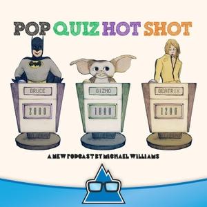 Pop Quiz Hot Shot with Michael Williams