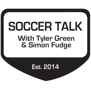 Soccer Talk with Tyler Green and Simon Fudge by None