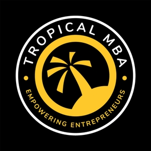 The Tropical MBA Podcast - Entrepreneurship, Travel, and Lifestyle by Dan Andrews; Ian Schoen