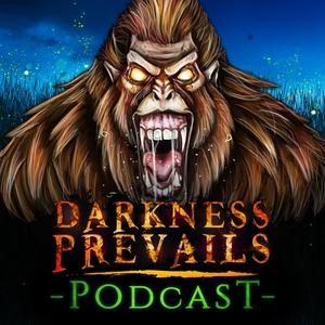 Darkness Prevails Podcast | TRUE Horror Stories by Eeriecast Network