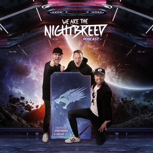 Endymion & Degos Present: We Are The Nightbreed by Endymion