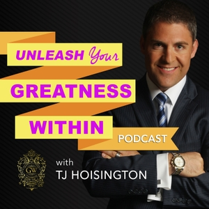 Unleash Your Greatness Within by TJ Hoisington