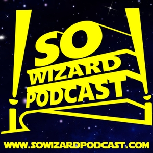 So Wizard Podcast by So Wizard Podcast