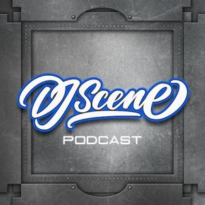 DJ SCENE PODCAST by DJ Scene