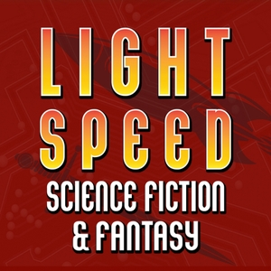 LIGHTSPEED MAGAZINE - Science Fiction and Fantasy Story Podcast (Sci-Fi | Audiobook | Short Stories) by John Joseph Adams and Stefan Rudnicki (Skyboat Media | Geek's Guide to the Galaxy | Nightmare Magazine)