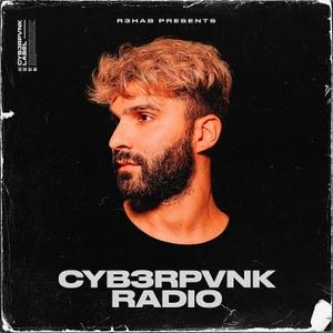 CYB3RPVNK Radio by R3HAB