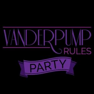 Vanderpump Rules Party by Vanderpump Rules Party
