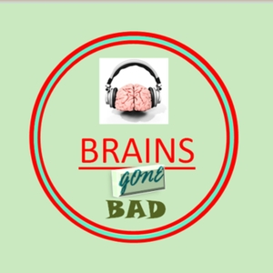 Brains Gone Bad: A The Walking Dead, Fear the Walking Dead Podcast by Kim and Lizzie