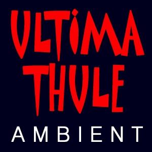 Ultima Thule Ambient Music by George Cruickshank