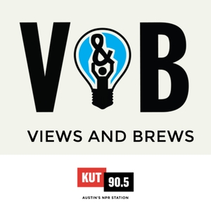 KUT » Views and Brews by KUT & KUTX Studios