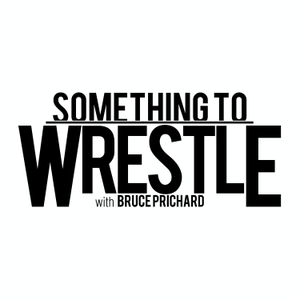 Something to Wrestle with Bruce Prichard by Cumulus Podcast Network / STWW Network