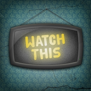 Watch this! by Watch this!