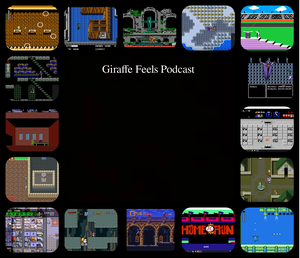 Giraffe Feels: A Retro Video Game Podcast by William Wend