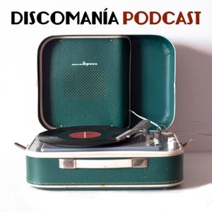 Discomanía Podcast by discomania.fm