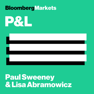 P&L With Paul Sweeney and Lisa Abramowicz by Bloomberg News