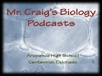 Mr. Craig's Biology Podcasts