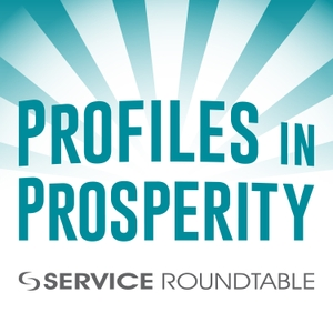 Profiles in Prosperity by Service Roundtable
